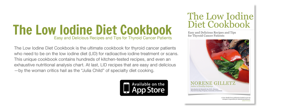 The Low Iodine Diet Cookbook